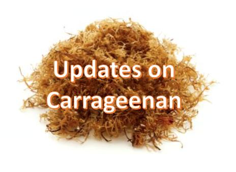 Update - Carrageenan | Dr  Alan Christianson